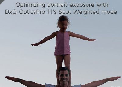 Optimizing portrait exposure with DxO OpticsPro 11's Spot Weighted mode