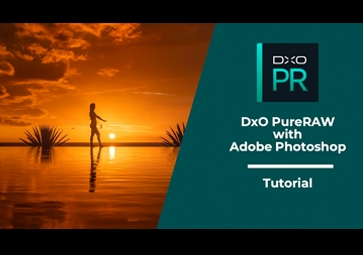 チュートリアル 1 – DxO PureRAW と Adobe Photoshop